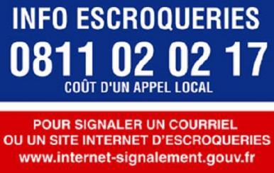 info escroquerie: 0811 02 02 17